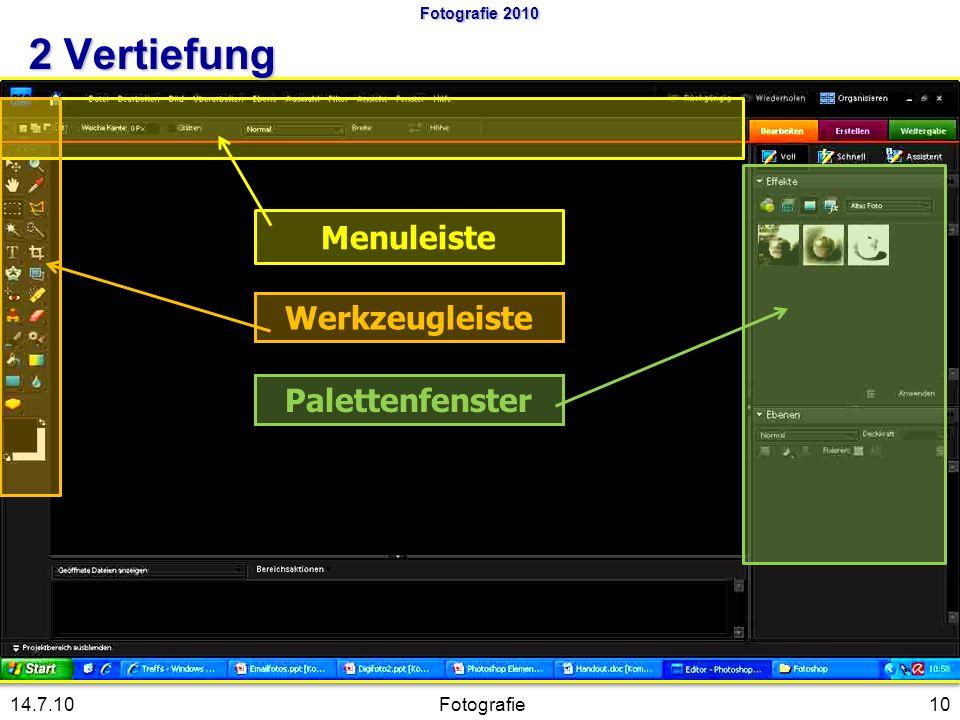 Menuleiste Werkzeugleiste Palettenfenster 10Fotografie14.7.10 Fotografie 2010 2 Vertiefung