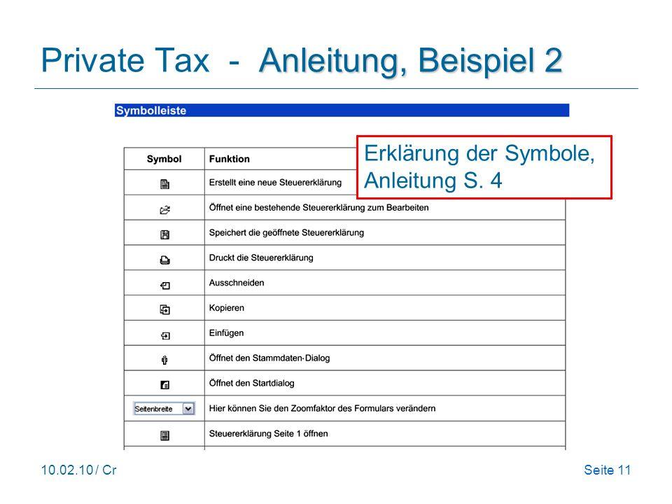 10.02.10 / CrSeite 11 Anleitung, Beispiel 2 Private Tax - Anleitung, Beispiel 2 Erklärung der Symbole, Anleitung S.