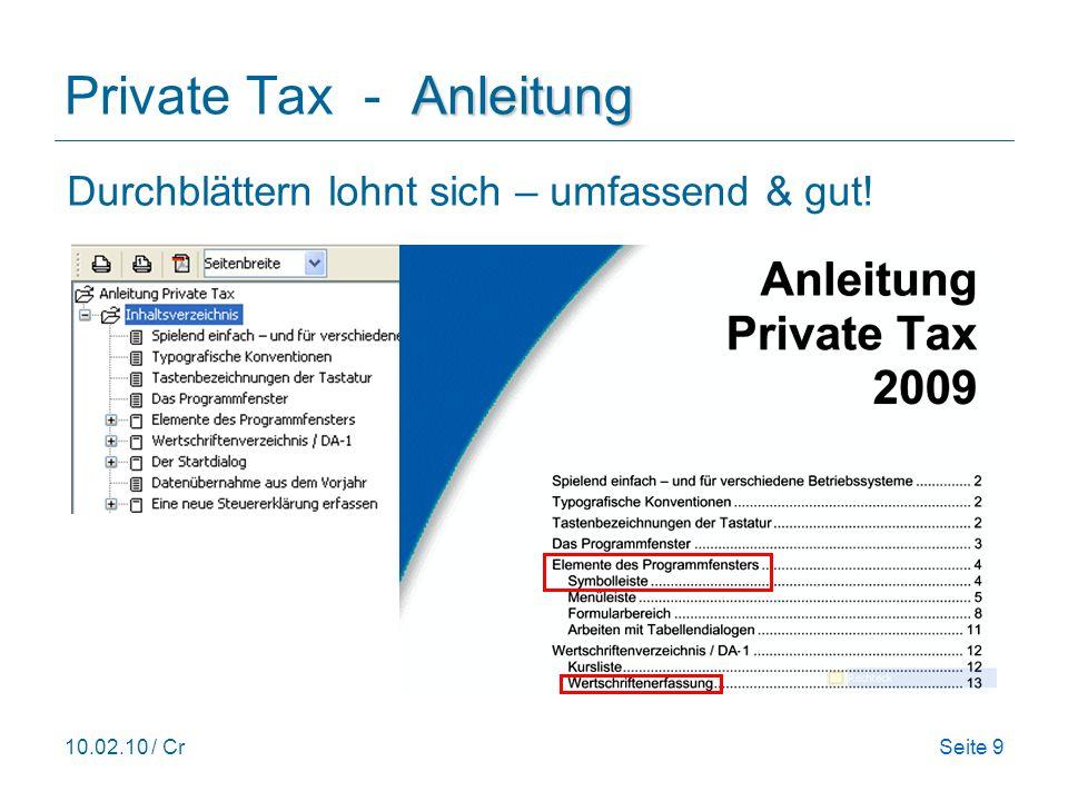 10.02.10 / CrSeite 9 Anleitung Private Tax - Anleitung Durchblättern lohnt sich – umfassend & gut!