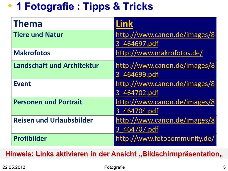 1 Fotografie : Tipps & Tricks 1 Fotografie : Tipps & Tricks 322.05.2013 ThemaLink Tiere und Naturhttp://www.canon.de/images/8 3_464697.pdf Makrofotosh
