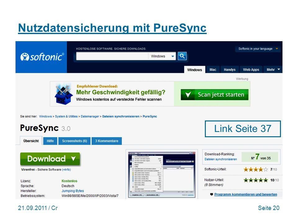 21.09.2011 / CrSeite 20 Nutzdatensicherung mit PureSync Link Seite 37