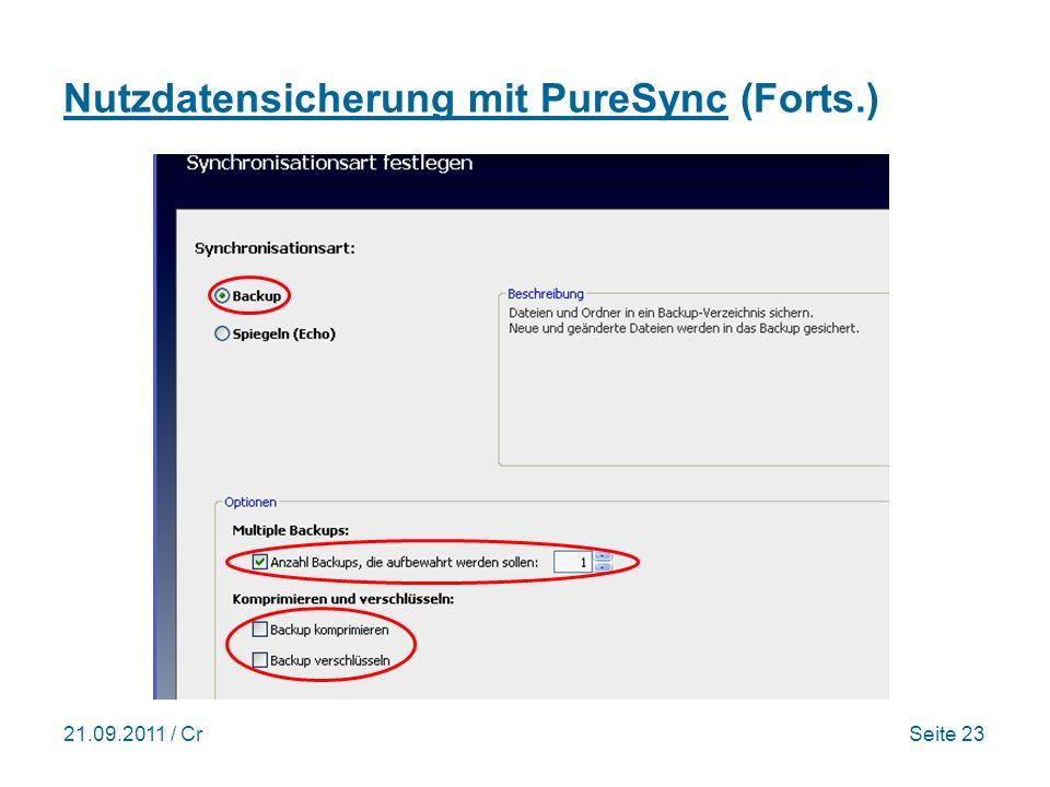 21.09.2011 / CrSeite 23 Nutzdatensicherung mit PureSync (Forts.)