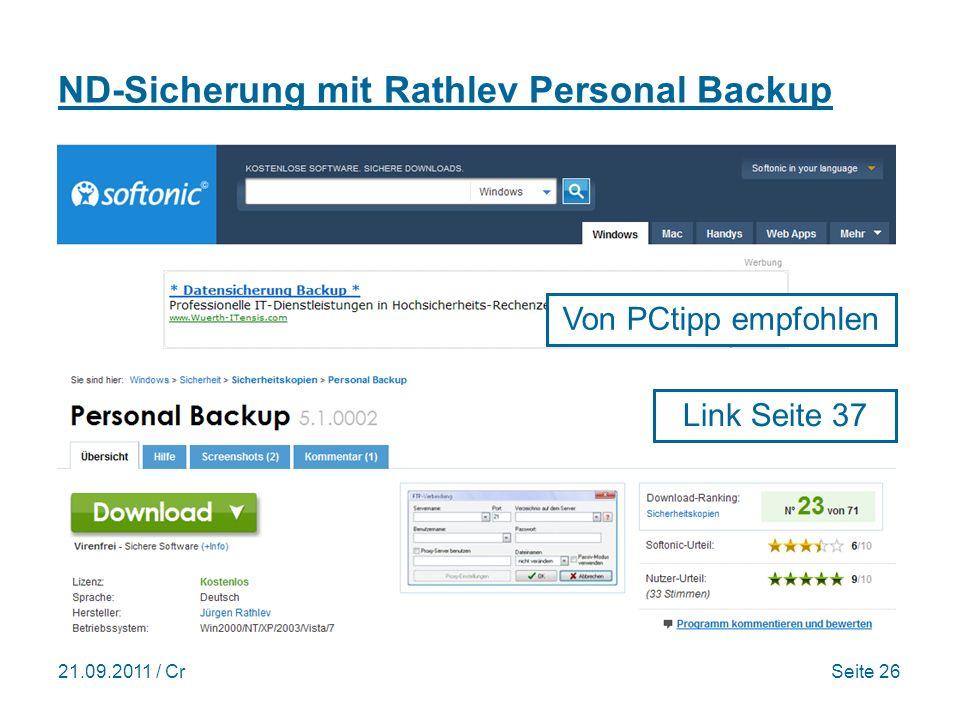 21.09.2011 / CrSeite 26 ND-Sicherung mit Rathlev Personal Backup Link Seite 37 Von PCtipp empfohlen