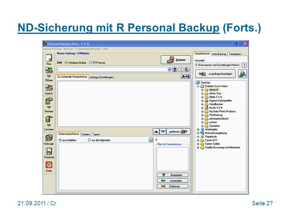 21.09.2011 / CrSeite 27 ND-Sicherung mit R Personal Backup (Forts.)