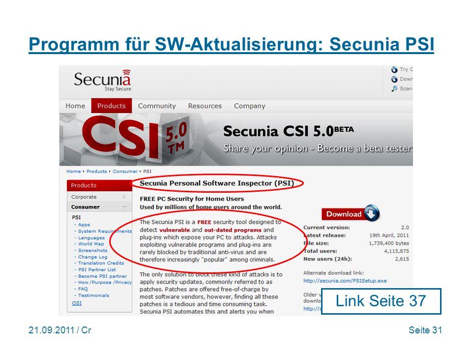 21.09.2011 / CrSeite 31 Programm für SW-Aktualisierung: Secunia PSI Link Seite 37