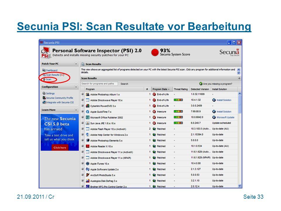21.09.2011 / CrSeite 33 Secunia PSI: Scan Resultate vor Bearbeitung