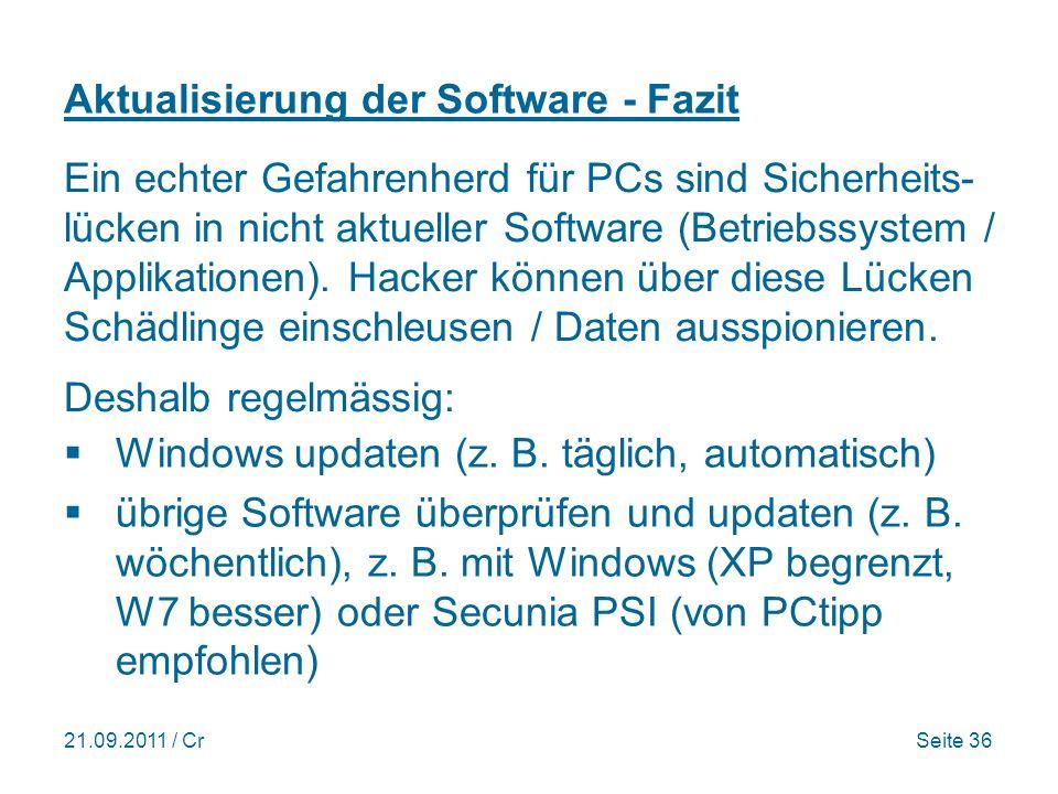 21.09.2011 / CrSeite 36 Aktualisierung der Software - Fazit Windows updaten (z.