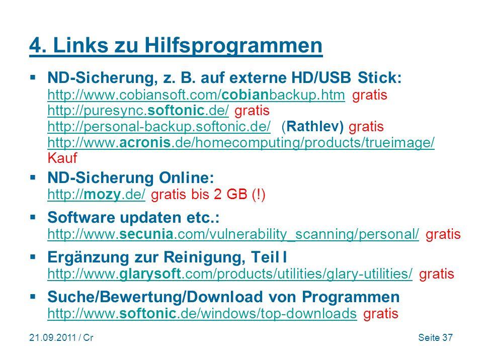 21.09.2011 / CrSeite 37 4.Links zu Hilfsprogrammen ND-Sicherung, z.