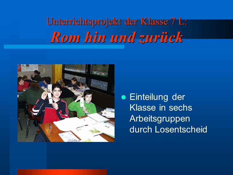 Einteilung der Klasse in sechs Arbeitsgruppen durch Losentscheid