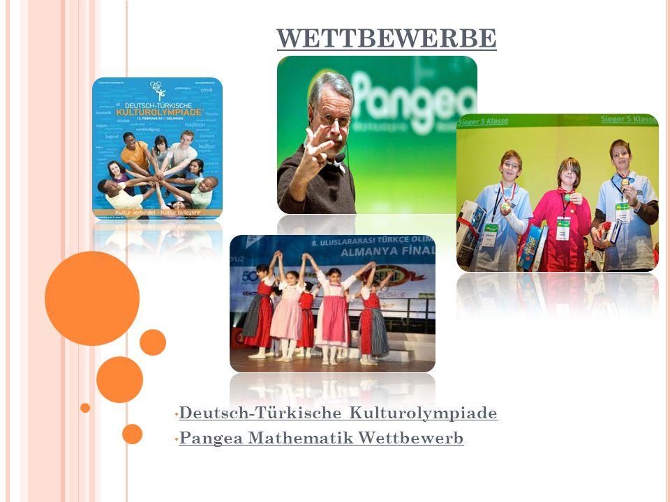 WETTBEWERBE Deutsch-Türkische Kulturolympiade Pangea Mathematik Wettbewerb