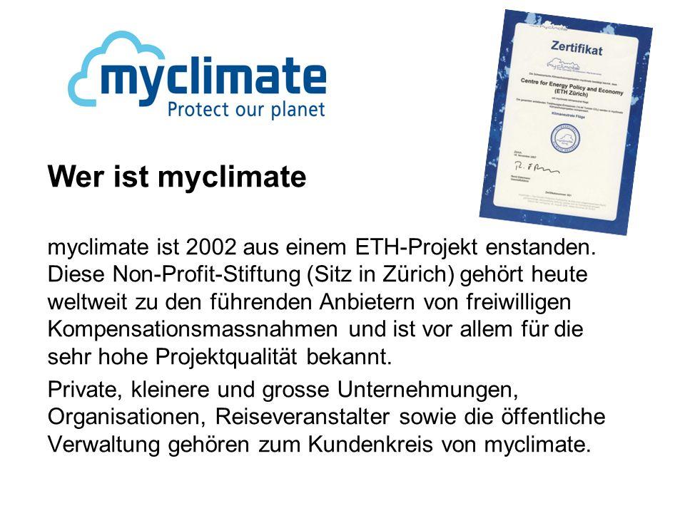 Wer ist myclimate myclimate ist 2002 aus einem ETH-Projekt enstanden.