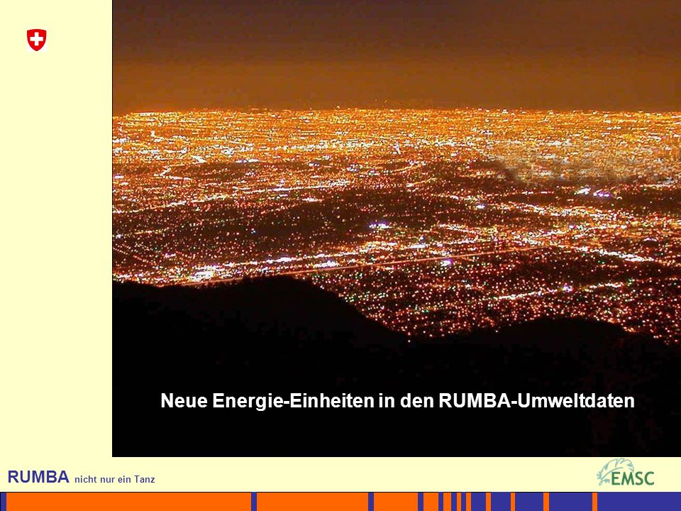 1 RUMBA nicht nur ein Tanz EU Neue Energie-Einheiten in den RUMBA-Umweltdaten