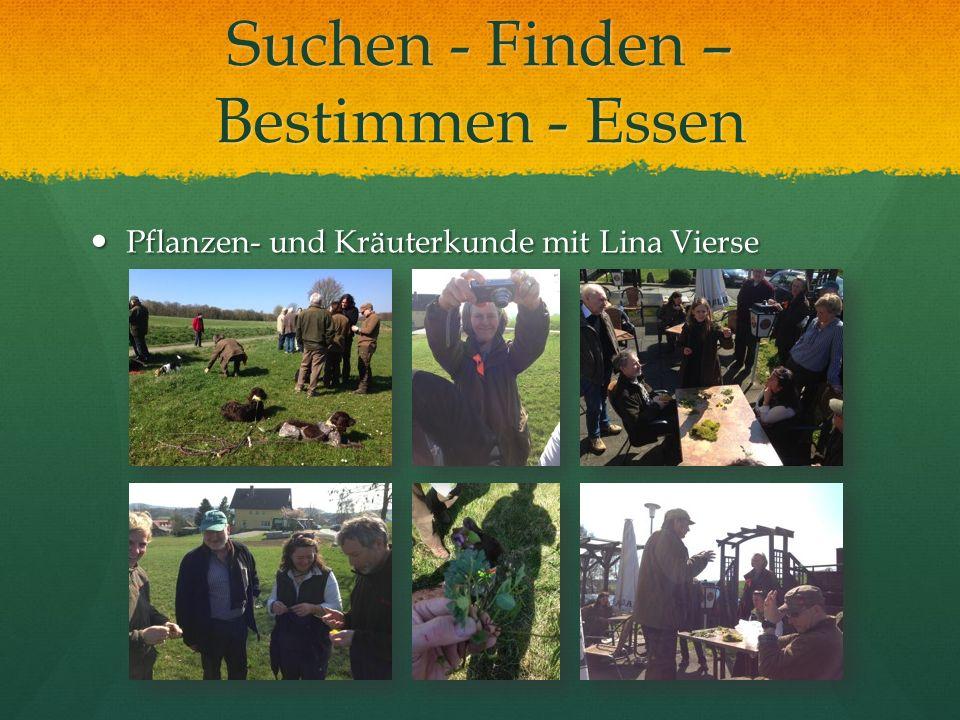 Suchen - Finden – Bestimmen - Essen Pflanzen- und Kräuterkunde mit Lina Vierse Pflanzen- und Kräuterkunde mit Lina Vierse