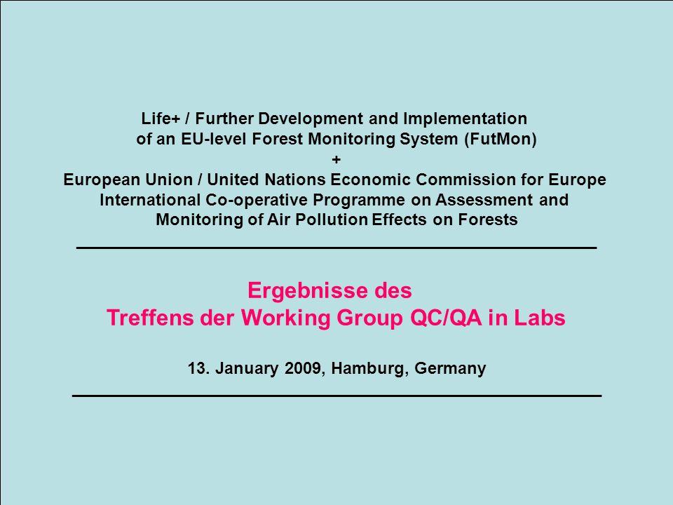Topic 1 Ringanalysen und Qualitätsreports Treffen der Working Group QC/QA in Labs 13.