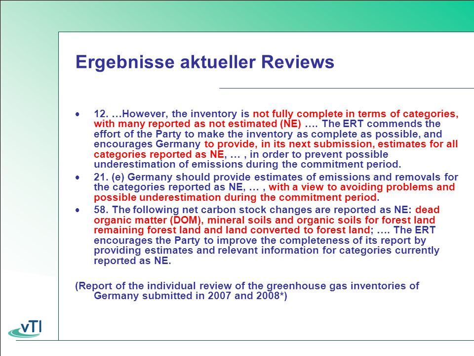 Ergebnisse aktueller Reviews 12. …However, the inventory is not fully complete in terms of categories, with many reported as not estimated (NE) …. The