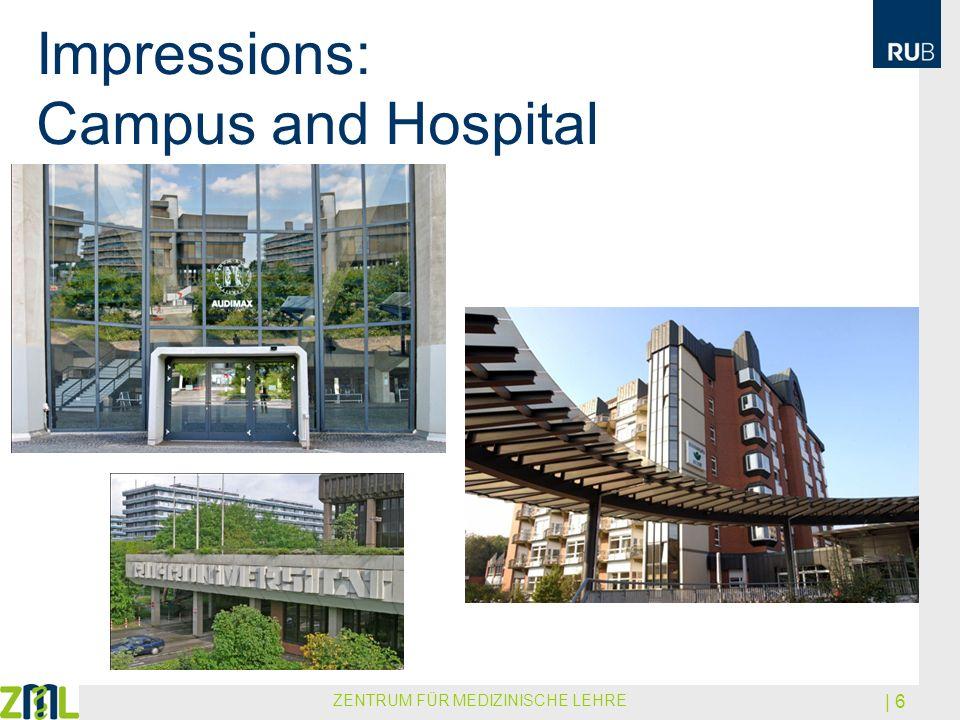 Impressions: Campus and Hospital ZENTRUM FÜR MEDIZINISCHE LEHRE | 6