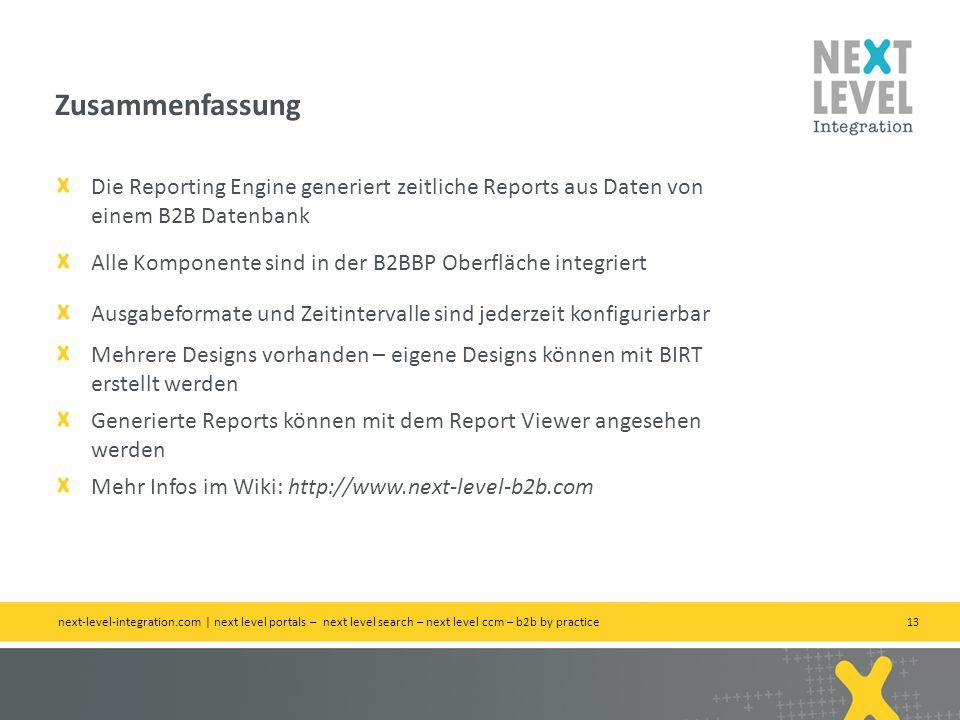 13 Die Reporting Engine generiert zeitliche Reports aus Daten von einem B2B Datenbank Alle Komponente sind in der B2BBP Oberfläche integriert Ausgabef