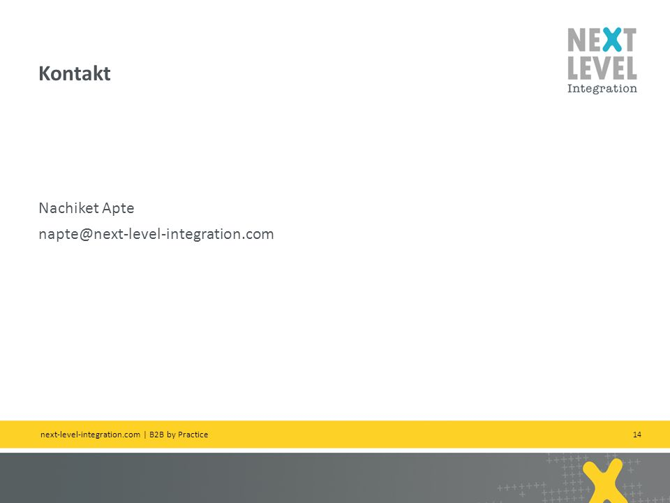 14 Nachiket Apte napte@next-level-integration.com Kontakt next-level-integration.com | B2B by Practice