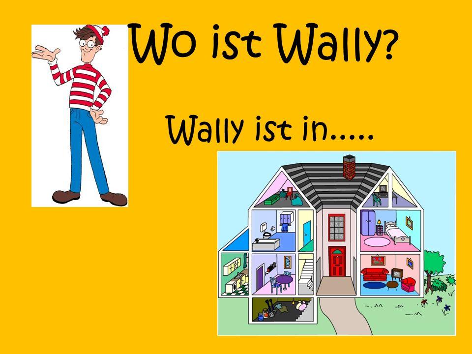 Aber was macht Wally in der Küche.