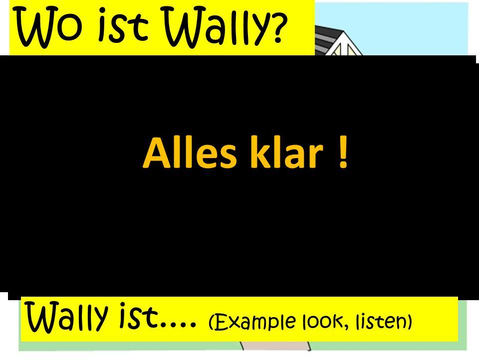 Wo ist Wally.das Badezimmer Wally ist im Badezimmerim Alles klar .
