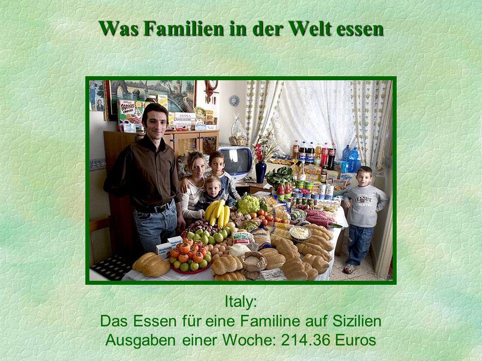 Was Familien in der Welt essen Italy: Das Essen für eine Familine auf Sizilien Ausgaben einer Woche: 214.36 Euros