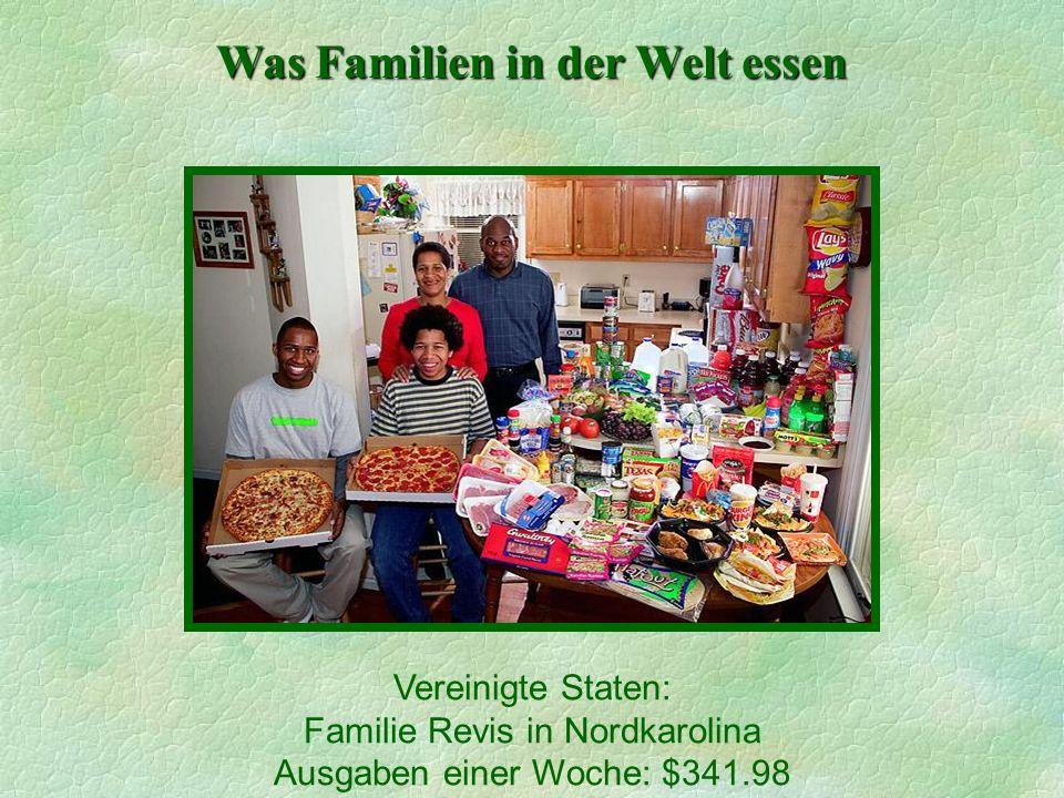 Was Familien in der Welt essen Vereinigte Staten: Familie Revis in Nordkarolina Ausgaben einer Woche: $341.98