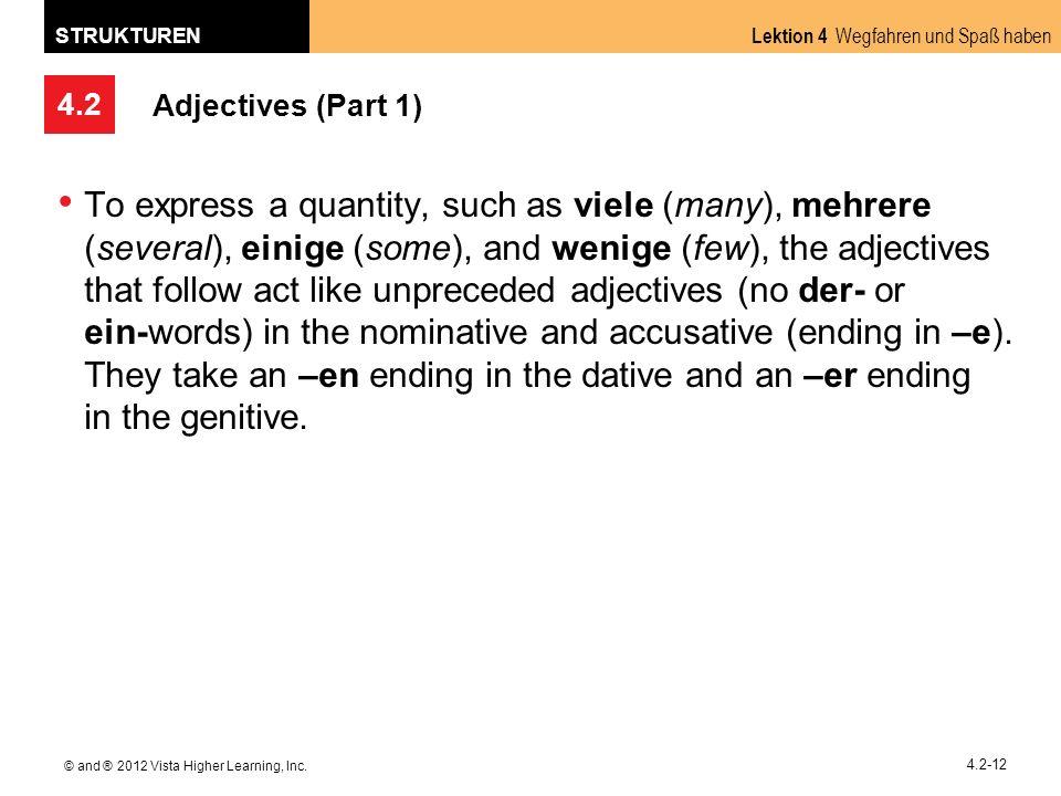 4.2 Lektion 4 Wegfahren und Spaß haben STRUKTUREN © and ® 2012 Vista Higher Learning, Inc.