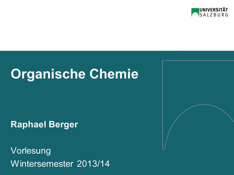 Organische Chemie Raphael Berger Vorlesung Wintersemester 2013/14