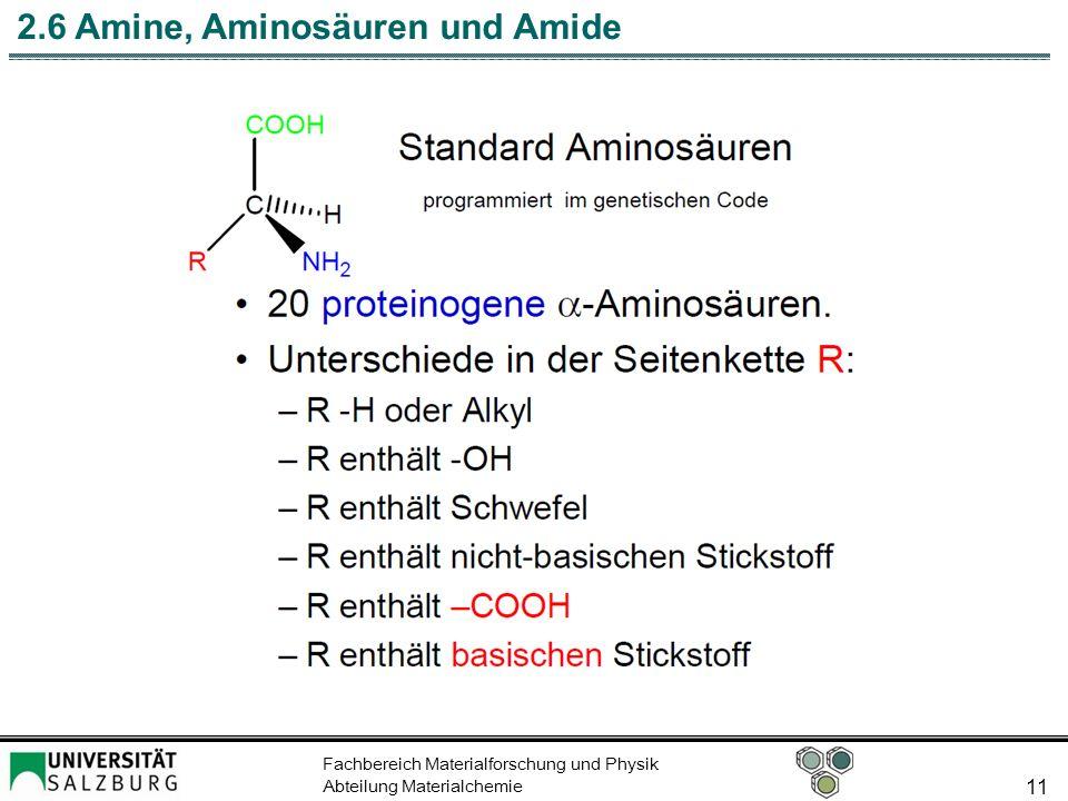 Fachbereich Materialforschung und Physik Abteilung Materialchemie 11 2.6 Amine, Aminosäuren und Amide