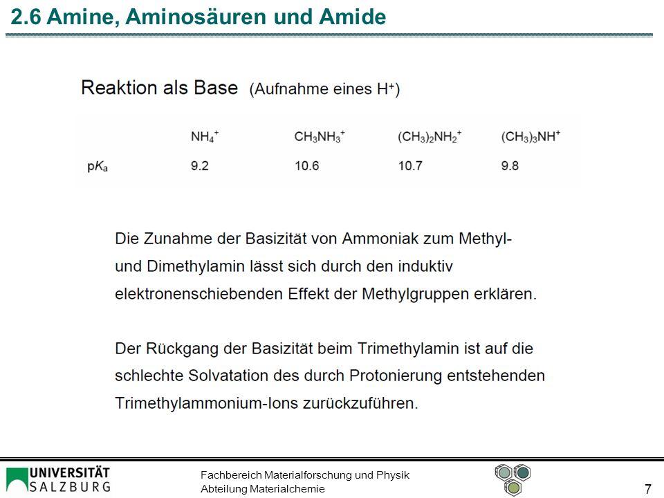 Fachbereich Materialforschung und Physik Abteilung Materialchemie 7 2.6 Amine, Aminosäuren und Amide