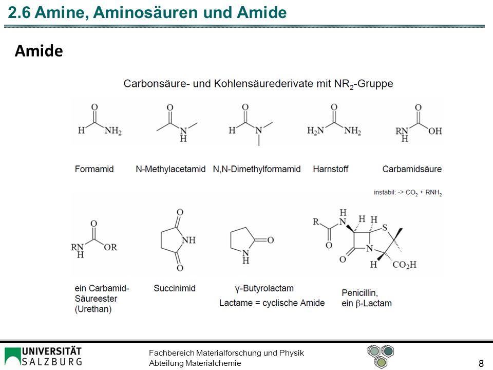 Fachbereich Materialforschung und Physik Abteilung Materialchemie 8 2.6 Amine, Aminosäuren und Amide Amide
