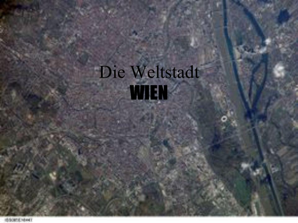 Die Weltstadt WIEN
