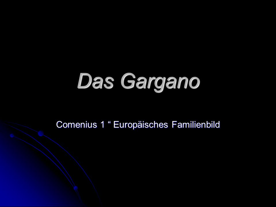 Das Gargano Comenius 1 Europäisches Familienbild