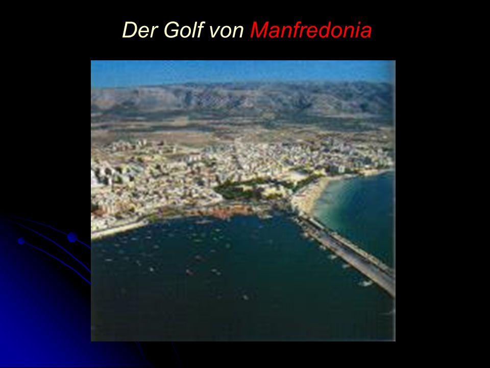 Der Golf von Manfredonia