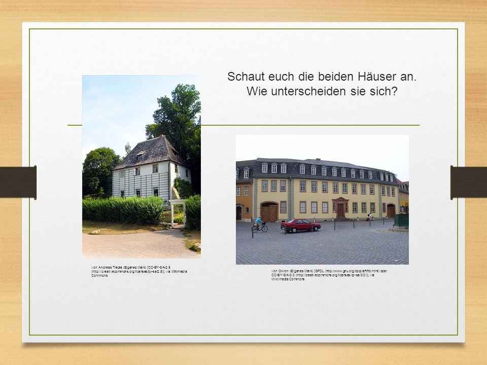 Schaut euch die beiden Häuser an. Wie unterscheiden sie sich.