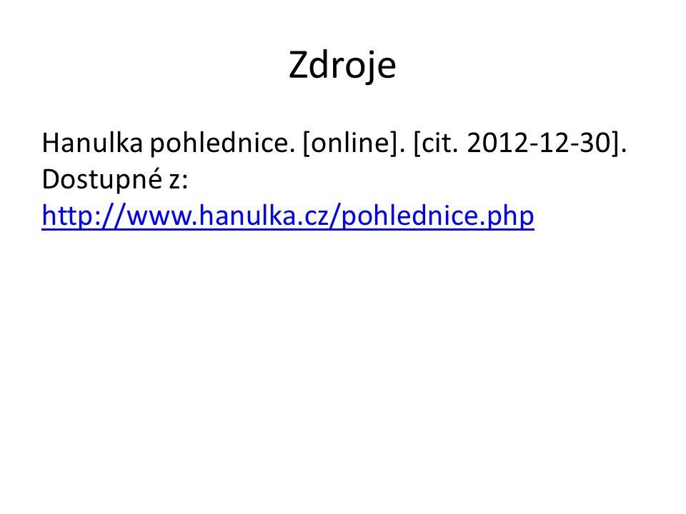 Zdroje Hanulka pohlednice. [online]. [cit. 2012-12-30]. Dostupné z: http://www.hanulka.cz/pohlednice.php http://www.hanulka.cz/pohlednice.php