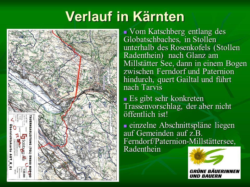 Verlauf in Kärnten Vom Katschberg entlang des Globatschbaches, in Stollen unterhalb des Rosenkofels (Stollen Radenthein) nach Glanz am Millstätter See, dann in einem Bogen zwischen Ferndorf und Paternion hindurch, quert Gailtal und führt nach Tarvis Vom Katschberg entlang des Globatschbaches, in Stollen unterhalb des Rosenkofels (Stollen Radenthein) nach Glanz am Millstätter See, dann in einem Bogen zwischen Ferndorf und Paternion hindurch, quert Gailtal und führt nach Tarvis Es gibt sehr konkreten Trassenvorschlag, der aber nicht öffentlich ist.