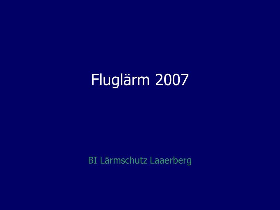 Fluglärm 2007 BI Lärmschutz Laaerberg
