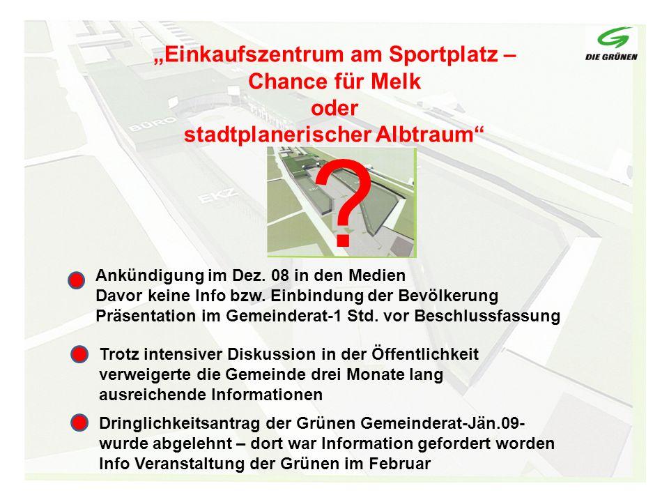 Gründe für ursprüngliche Zustimmung zum Verkauf des Grundstückes Versprechen eines Konzeptes für die Belebung der Innenstadt Seriöse Finanzierungspläne für Sportzentrum, neuen Bauhof etc.