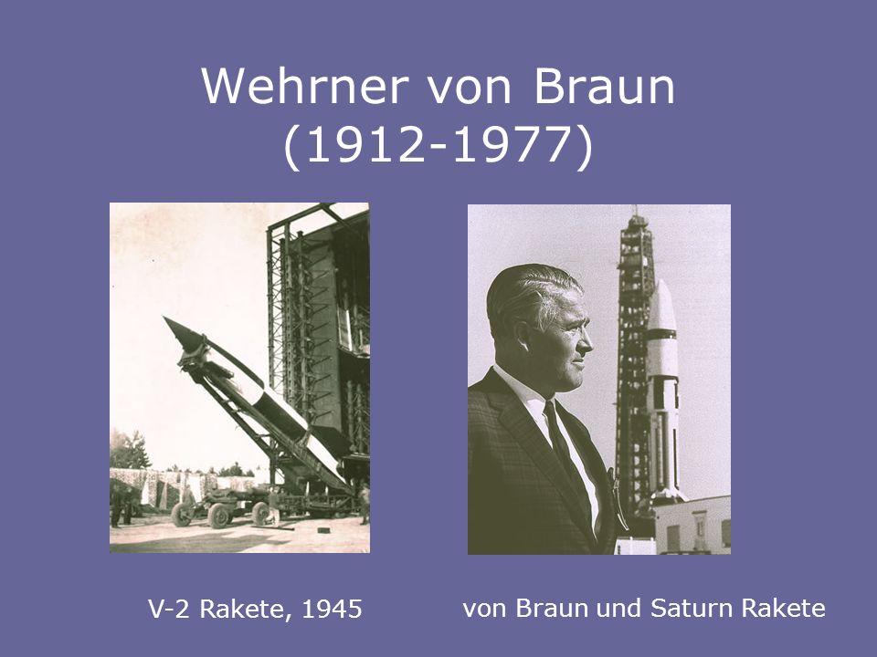 Wehrner von Braun (1912-1977) V-2 Rakete, 1945 von Braun und Saturn Rakete