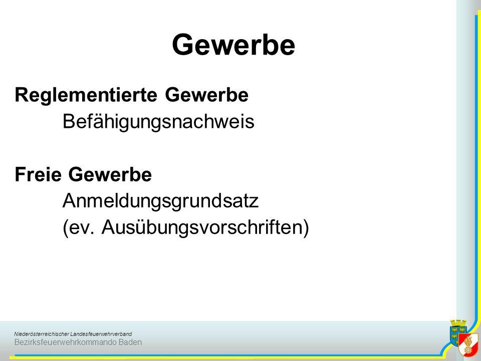 Niederösterreichischer Landesfeuerwehrverband Bezirksfeuerwehrkommando Baden Gewerbe Reglementierte Gewerbe Befähigungsnachweis Freie Gewerbe Anmeldun
