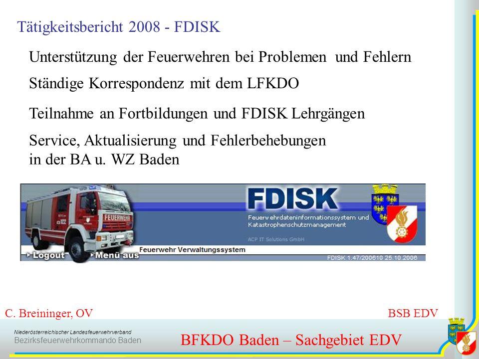 Niederösterreichischer Landesfeuerwehrverband Bezirksfeuerwehrkommando Baden Tätigkeitsbericht 2008 - FDISK BFKDO Baden – Sachgebiet EDV Unterstützung