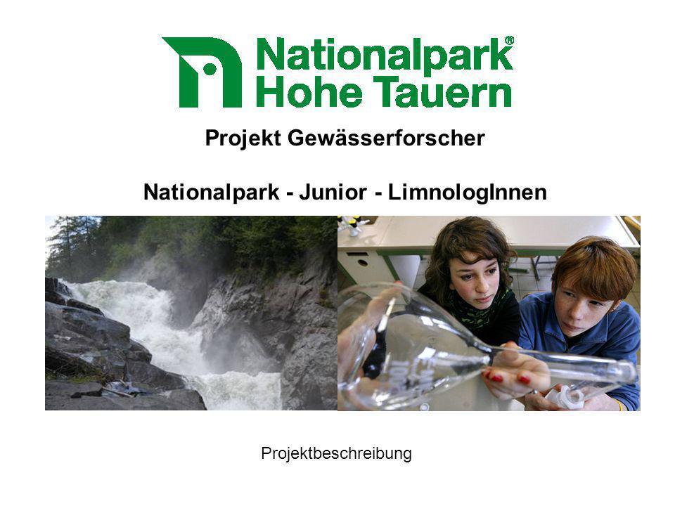 Projekt Gewässerforscher Nationalpark - Junior - LimnologInnen Projektbeschreibung