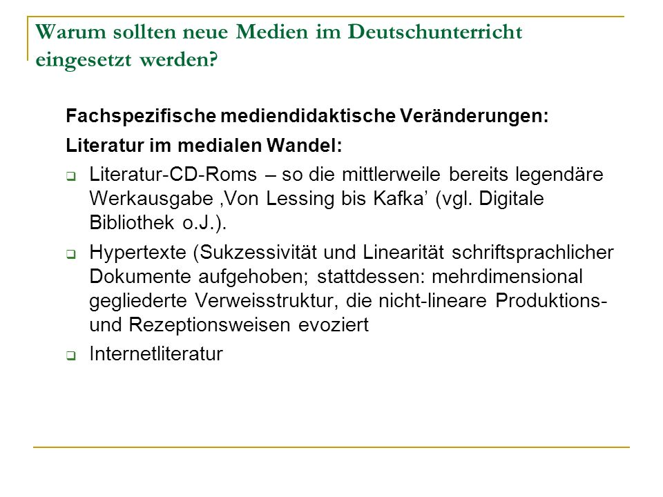 Warum sollten neue Medien im Deutschunterricht eingesetzt werden? Fachspezifische mediendidaktische Veränderungen: Literatur im medialen Wandel: Liter