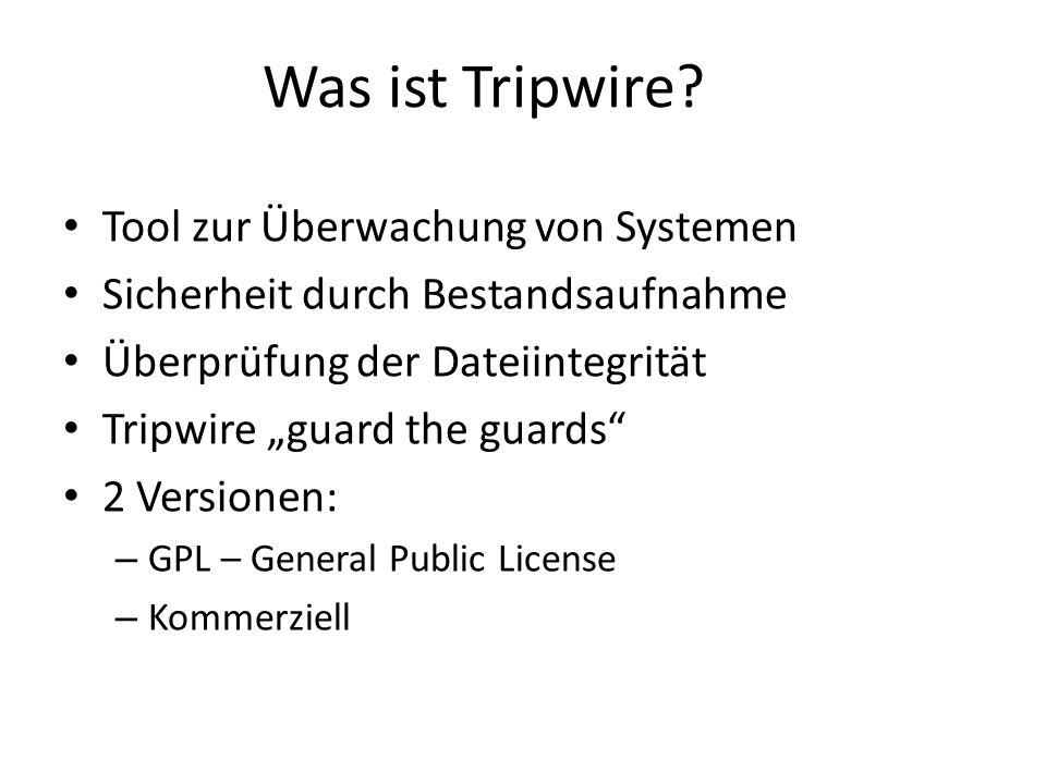 Was ist Tripwire.