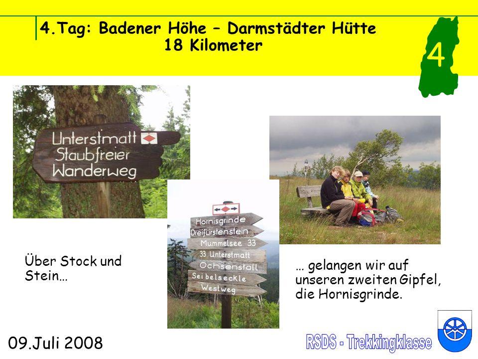 4.Tag: Badener Höhe – Darmstädter Hütte 18 Kilometer 09.Juli 2008 4 Über Stock und Stein… … gelangen wir auf unseren zweiten Gipfel, die Hornisgrinde.
