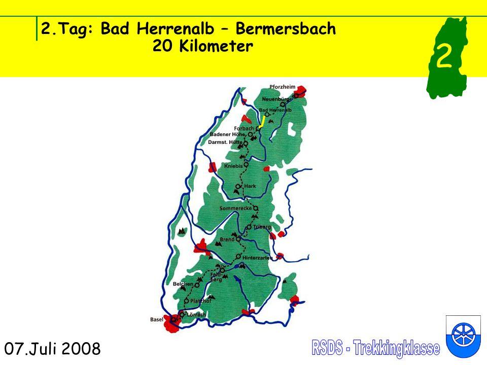 2.Tag: Bad Herrenalb – Bermersbach 20 Kilometer 07.Juli 2008 2