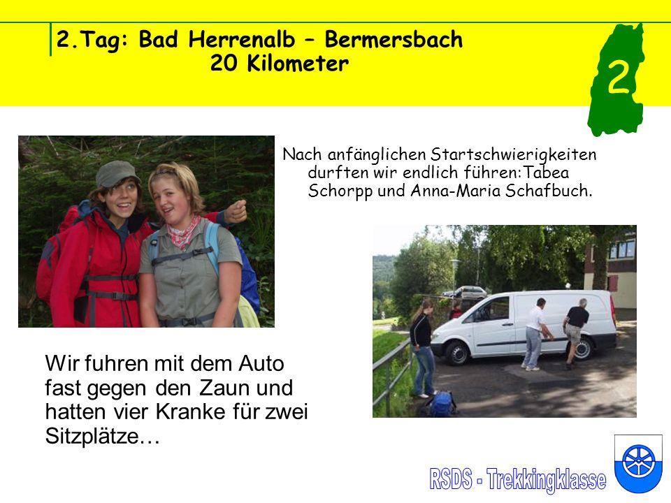 2.Tag: Bad Herrenalb – Bermersbach 20 Kilometer Nach anfänglichen Startschwierigkeiten durften wir endlich führen:Tabea Schorpp und Anna-Maria Schafbuch.