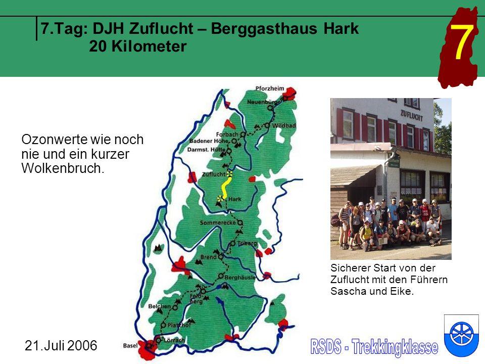 7.Tag: DJH Zuflucht – Berggasthaus Hark 20 Kilometer 21.Juli 2006 7 Gemütliche Pause an der Alexanderschanze.