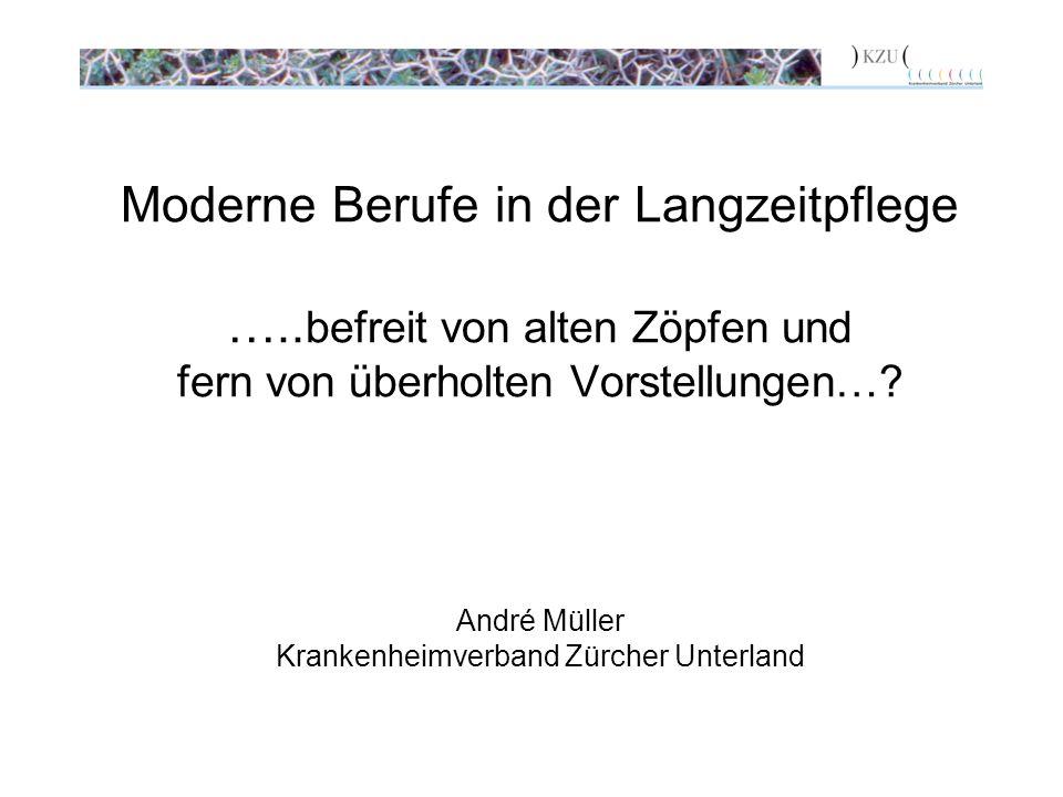 Moderne Berufe in der Langzeitpflege …..